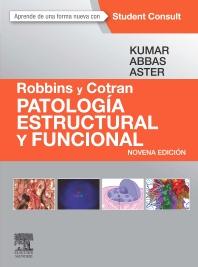 Robbins y Cotran. Patología estructural y funcional + StudentConsult - 9th Edition - ISBN: 9788490228784, 9788490228791