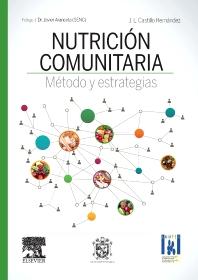 Nutrición comunitaria. Método y estrategias - 1st Edition - ISBN: 9788490228999