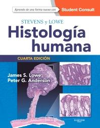 Stevens y Lowe. Histología humana + StudentConsult - 4th Edition - ISBN: 9788490229064, 9788490229040