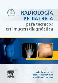 Radiología pediátrica para técnicos en imagen diagnóstica + acceso web - 1st Edition - ISBN: 9788490229309, 9788491130505