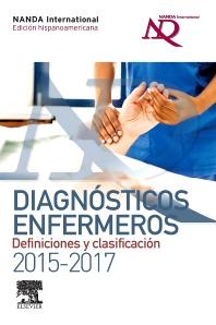 Diagnósticos enfermeros. Definiciones y clasificación 2015-2017. Edición hispanoamericana - 1st Edition - ISBN: 9788490229521, 9788491130390