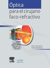 Óptica para el cirujano faco-refractivo - 1st Edition - ISBN: 9788490229569, 9788490229781