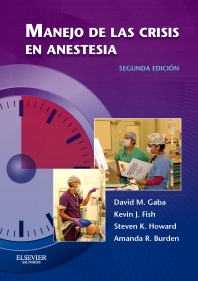 Manejo de las crisis en anestesia - 2nd Edition - ISBN: 9788490229910, 9788490229927