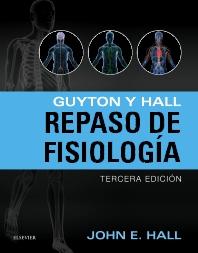 Guyton y Hall. Repaso de fisiología - 3rd Edition - ISBN: 9788491130208, 9788491130215