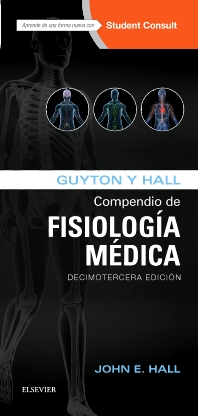 Guyton y Hall. Compendio de Fisiología Médica - 13th Edition - ISBN: 9788491130222, 9788491130239
