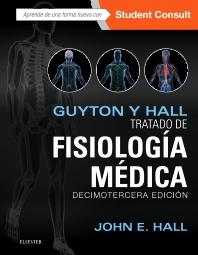 Cover image for Guyton y Hall. Tratado de fisiología médica + StudentConsult