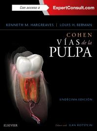 Cohen. Vías de la Pulpa + ExpertConsult + acceso web - 11th Edition - ISBN: 9788491130567, 9788491130574