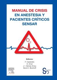 Manual de crisis en anestesia y pacientes críticos SENSAR - 1st Edition - ISBN: 9788491130741, 9788491131113