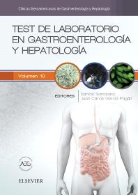 Test de laboratorio en gastroenterología y hepatología - 1st Edition - ISBN: 9788491131106, 9788491131472