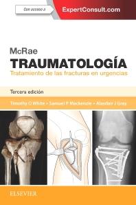 Cover image for McRae. Traumatología. Tratamiento de las fracturas en urgencias