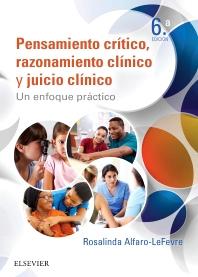 Pensamiento crítico, razonamiento clínico y juicio clínico en enfermería - 6th Edition - ISBN: 9788491131199, 9788491131496