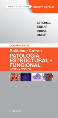 Compendio de Robbins y Cotran. Patología estructural y funcional + StudentConsult - 9th Edition - ISBN: 9788491131274, 9788491131311