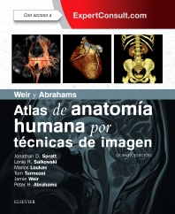 Weir y Abrahams. Atlas de anatomía humana por técnicas de imagen + ExpertConsult - 5th Edition - ISBN: 9788491131281, 9788491131298