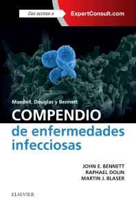Cover image for Mandell, Douglas y Bennett. Compendio de enfermedades infecciosas + ExpertConsult