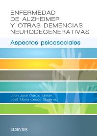 Cover image for Enfermedad de Alzheimer y otras demencias neurodegenerativas