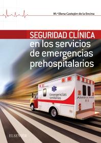 Cover image for Seguridad Clínica en los servicios de Emergencias Prehospitalarios