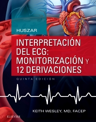 Cover image for Huszar. Interpretación del ECG: monitorización y 12 derivaciones