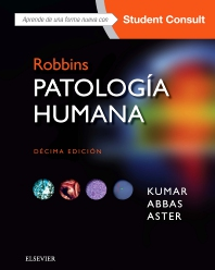 Robbins. Patología humana + StudentConsult - 10th Edition - ISBN: 9788491131809, 9788491131946