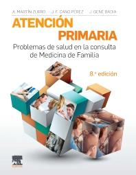 Atención primaria. Problemas de salud en la consulta de medicina de familia - 8th Edition - ISBN: 9788491131854, 9788491134800