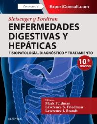 Cover image for Sleisenger y Fordtran. Enfermedades digestivas y hepáticas + ExpertConsult