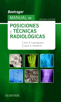 Bontrager. Manual de posiciones y técnicas radiológicas - 9th Edition - ISBN: 9788491132240, 9788491133445