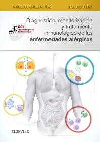 Cover image for Diagnóstico, monitorización y tratamiento inmunológico de las enfermedades alérgicas