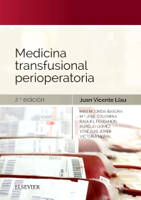 Medicina transfusional perioperatoria - 2nd Edition - ISBN: 9788491132417, 9788491134671