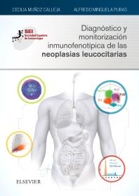 Cover image for Diagnóstico y monitorización inmunofenotípica de las neoplasias leucocitarias