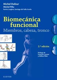 Biomecánica funcional. Miembros, cabeza, tronco - 2nd Edition - ISBN: 9788491132639, 9788491132899