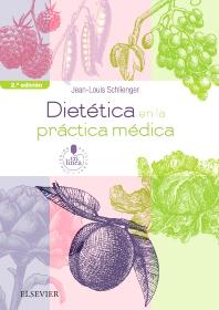 Dietética en la práctica médica - 2nd Edition - ISBN: 9788491132714, 9788491133254