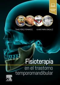Fisioterapia en el trastorno temporomandibular - 1st Edition - ISBN: 9788491132837, 9788491133278
