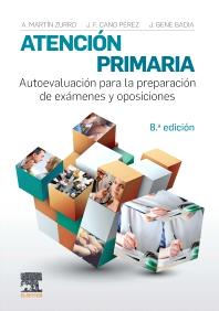 Atención primaria. Autoevaluación para la preparación de exámenes y oposiciones - 8th Edition - ISBN: 9788491132844, 9788491134824
