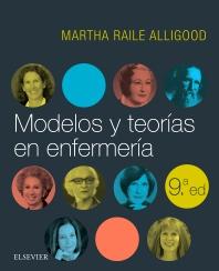 Modelos y teorías en enfermería - 9th Edition - ISBN: 9788491133391, 9788491134084