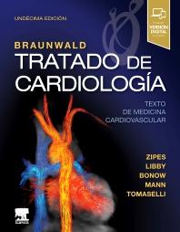 Cover image for Braunwald. Tratado de cardiología