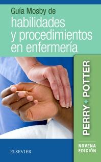 Guía Mosby de habilidades y procedimientos en enfermería - 9th Edition - ISBN: 9788491134152, 9788491134206