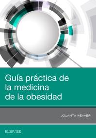 Guía práctica de la medicina de la obesidad - 1st Edition - ISBN: 9788491134183, 9788491134336