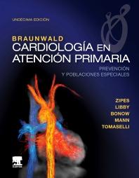 Braunwald. Cardiología en atención primaria