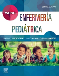 Wong. Enfermería Pediátrica - 10th Edition - ISBN: 9788491135128, 9788491135302