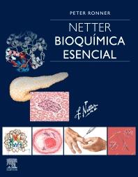 Netter. Bioquímica esencial - 1st Edition - ISBN: 9788491135159, 9788491136361