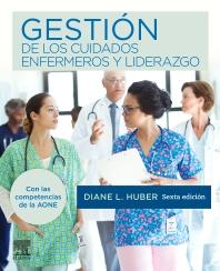 Gestión de los cuidados enfermeros y liderazgo - 6th Edition - ISBN: 9788491135180, 9788491136316