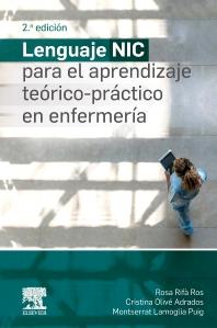 Lenguaje NIC para el aprendizaje teórico-práctico en enfermería - 2nd Edition - ISBN: 9788491135272, 9788491138891