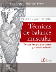 Daniels y Worthingham. Técnicas de balance muscular - 10th Edition - ISBN: 9788491135739, 9788491136385