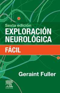 Exploración neurológica fácil - 6th Edition - ISBN: 9788491137320, 9788491138105