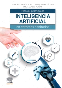 Manual práctico de inteligencia artificial en entornos sanitarios - 1st Edition - ISBN: 9788491138013, 9788491138112