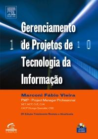 Gerenciamento De Projetos De Tecnologia Da Informação - 2ª Edição - 1st Edition - ISBN: 9788535222739