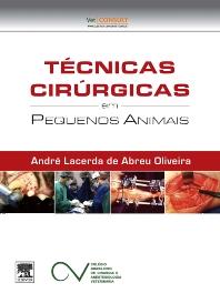 Técnicas Cirúrgicas em Pequenos Animais - 1st Edition - ISBN: 9788535261882, 9788535265279