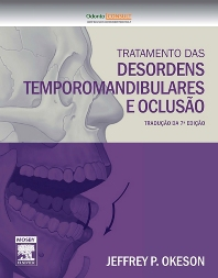 Tratamento das Desordens Temporomandibulares e Oclusão  - 7th Edition - ISBN: 9788535262209, 9788535268461