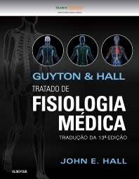 Guyton E Hall Tratado De Fisiologia Médica - 13th Edition - ISBN: 9788535262858, 9788535285543