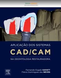 Aplicação dos Sistemas CAD/CAM na Odontologia - 1st Edition - ISBN: 9788535264630, 9788535269215