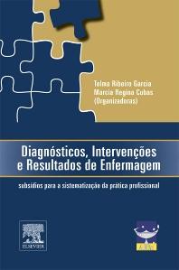 Diagnósticos, Intervenções e Resultados de Enfermagem - 1st Edition - ISBN: 9788535266603, 9788535268133
